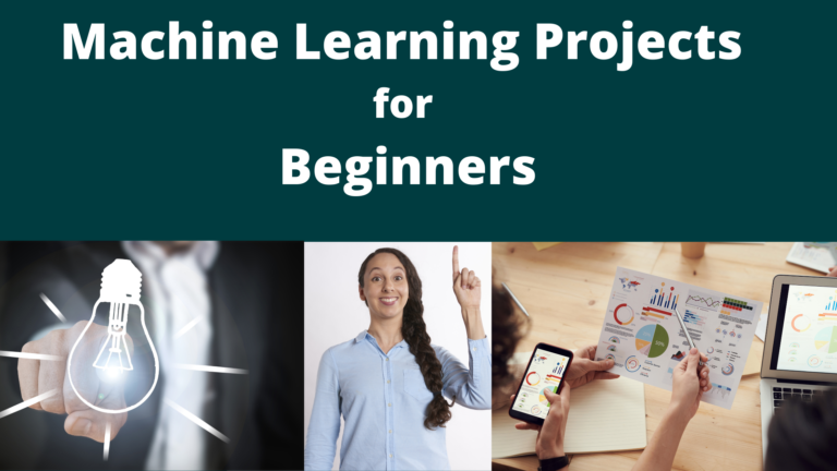 Best Machine Learning Projects for Beginners- You Need to ...